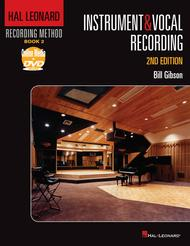 Hal Leonard Recording Method - Book 2: Instrument & Vocal Recording - 2nd Edition