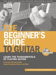 The Beginner's Guide to Guitar