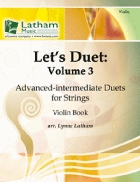 Let's Duet: Volume 3 - Violin Book