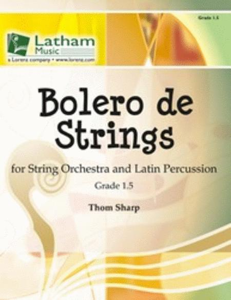 Bolero de Strings for String Orchestra and Latin Percussion