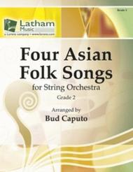 Four Asian Folk Songs for String Orchestra