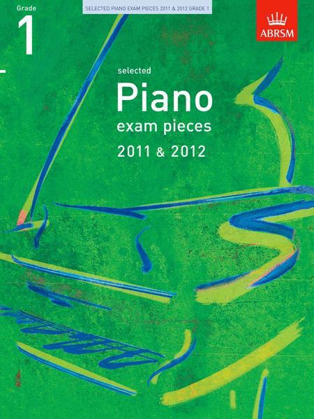 Selected Piano Exam Pieces Grade 1 2011-2012