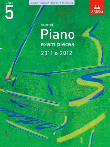 Selected Piano Exam Pieces Grade 5 2011-2012