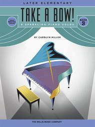 Take a Bow! Book 3