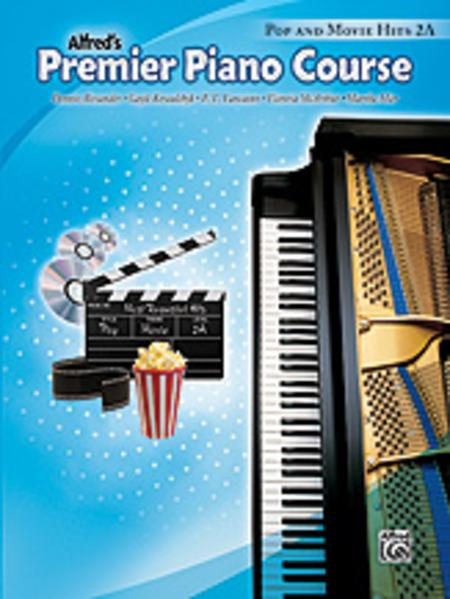 Premier Piano Course Pop and Movie Hits, Book 2A