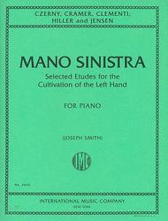 Mano Sinistra, Selected Etudes for the Cultivation of the Left Hand