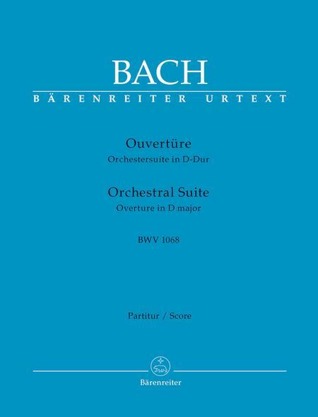 Ouverture (Orchestersuite) D major BWV 1068