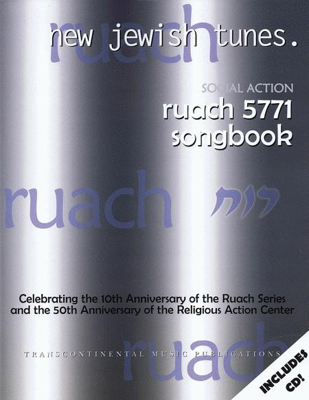 Ruach 5771: New Jewish Tunes - Social Action