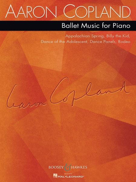 Aaron Copland - Ballet Music for Piano