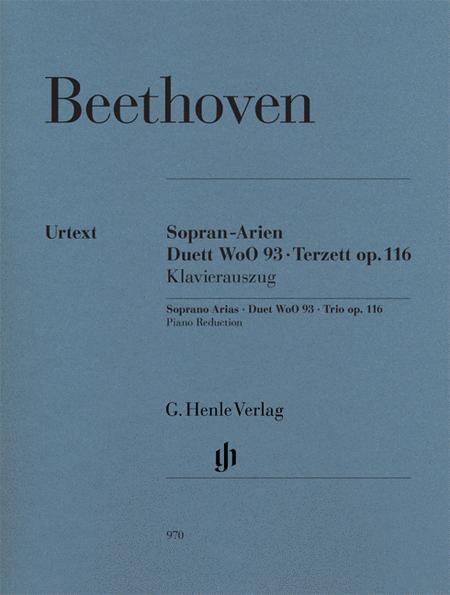 Soprano Arias - Duet WoO 93 - Trio, Op. 116