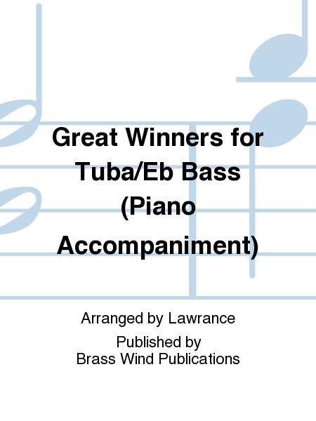 Great Winners for Tuba/Eb Bass (Piano Accompaniment)