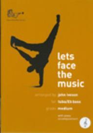 Lets Face the Music (Eb Bass/Tuba, Treble Clef)