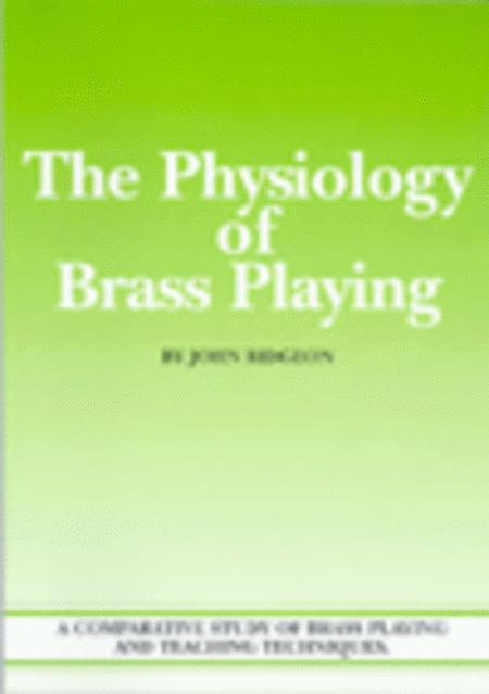 The Physiology of Brass Playing