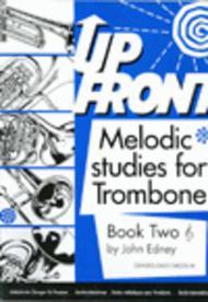 Up Front Melodic Studies, Book 2 (Trombone, Treble Clef)