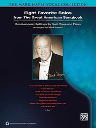 The Mark Hayes Vocal Collection -- Eight Favorite Solos from the Great American Songbook