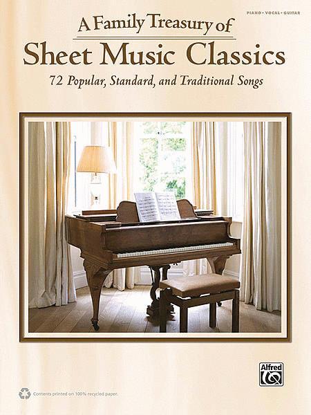 A Family Treasury of Sheet Music Classics