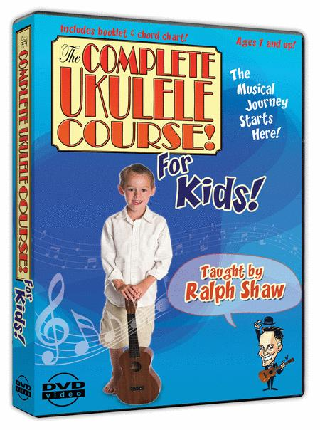 The Complete Ukulele Course for Kids (DVD)