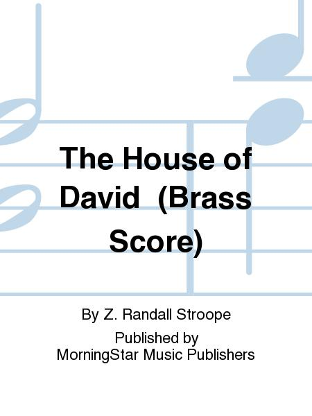 The House of David (Brass Score)