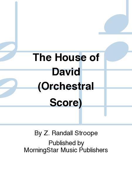 The House of David (Orchestral Score)