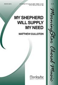 My Shepherd Will Supply My Need (Choral Score)