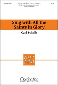 Sing with All the Saints In Glory (Choral Score)