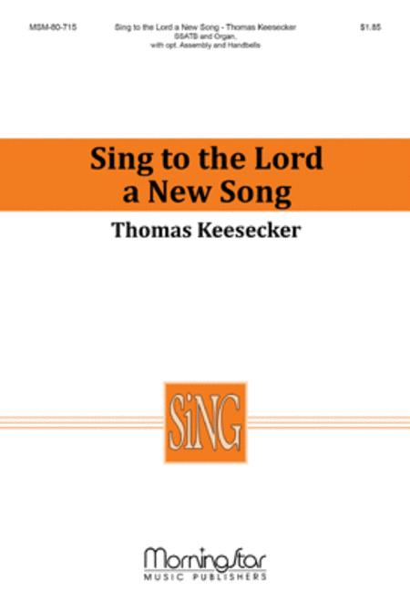 Sing to the Lord a New Song (Choral Score)