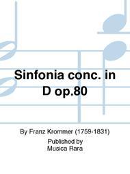 Sinfonia conc. in D op.80