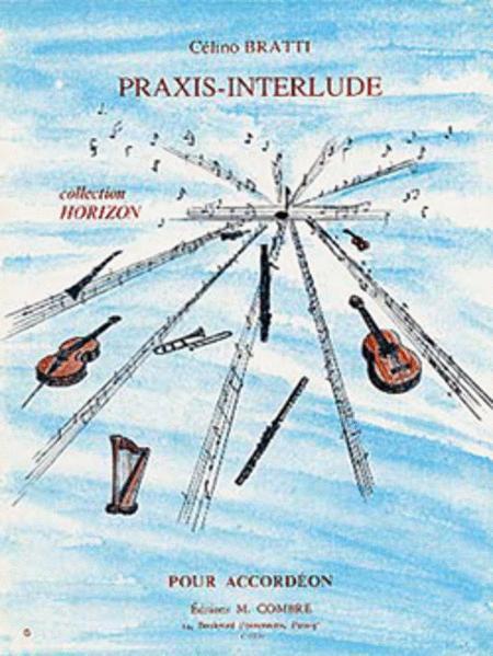 Praxis-interlude