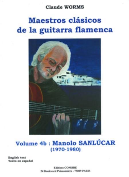 Maestros clasicos de la guitarra flamenca - Volume 4B: Manolo Sanlucar
