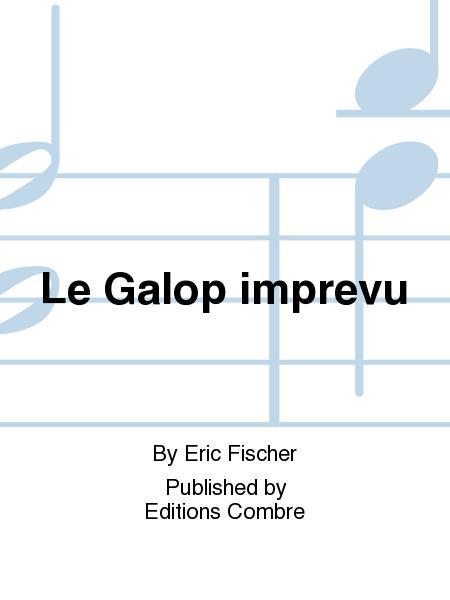 Le Galop imprevu