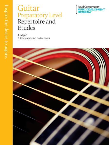 Bridges - A Comprehensive Guitar Series: Preparatory Guitar Repertoire and Studies