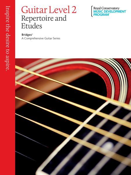 Bridges - A Comprehensive Guitar Series: Guitar Repertoire and Studies 2