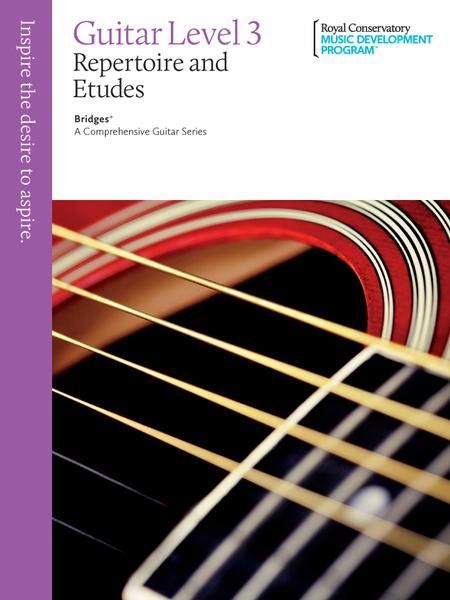 Bridges - A Comprehensive Guitar Series: Guitar Repertoire and Studies 3