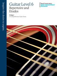 Bridges - A Comprehensive Guitar Series: Guitar Repertoire and Studies 6