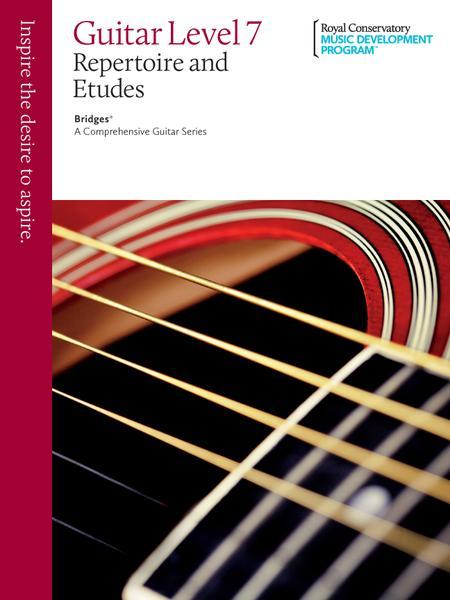 Bridges - A Comprehensive Guitar Series: Guitar Repertoire and Studies 7