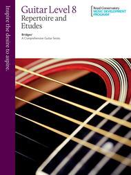 Bridges - A Comprehensive Guitar Series: Guitar Repertoire and Studies 8