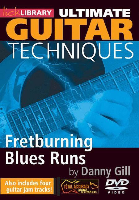 Ultimate Guitar Techniques -Fretburning Blues Runs