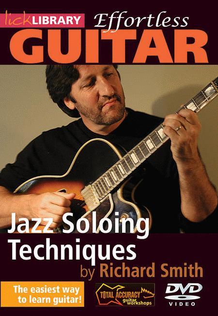 Effortless Guitar - Jazz Soloing Techniques