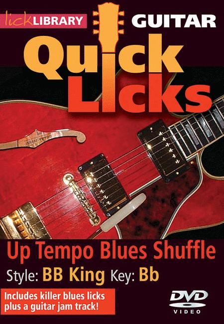 Quick Licks - BB King Up Tempo Blues Shuffle