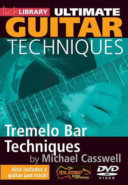 Tremelo Bar Techniques