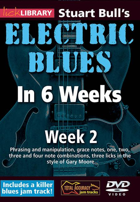 Stuart Bull's Electric Blues In 6 Weeks: Week 2
