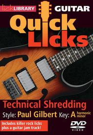 Technical Shredding - Quick Licks