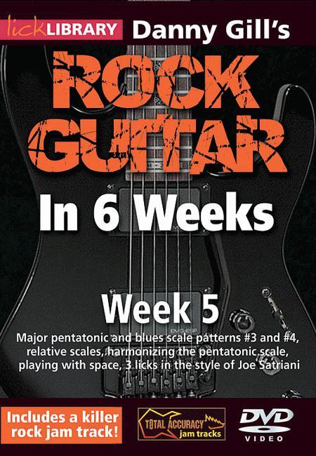 Danny Gill's Rock Guitar in 6 Weeks