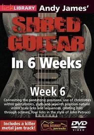 Andy James' Shred Guitar In 6 Weeks - Week 6