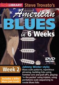 Steve Trovato's American Blues in 6 Weeks