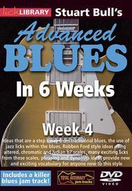 Stuart Bull's Advanced Blues In 6 Weeks - Week 4
