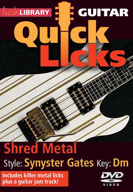Shred Metal - Quick Licks