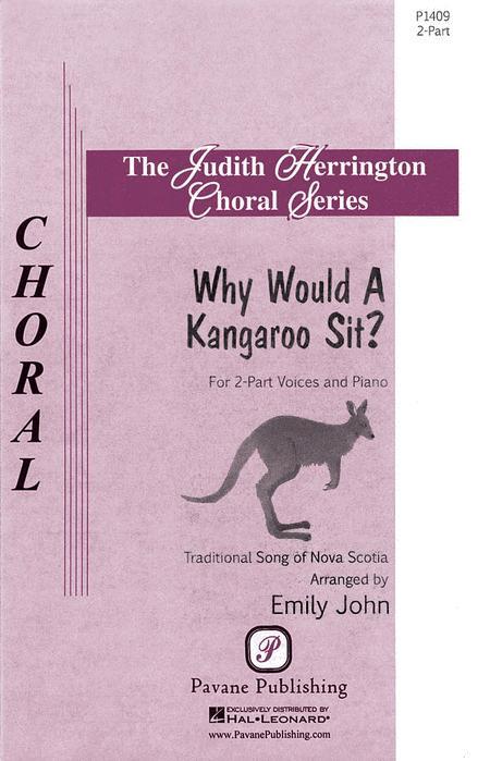 Why Would a Kangaroo Sit?