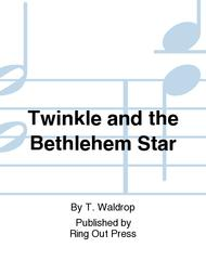Twinkle and the Bethlehem Star