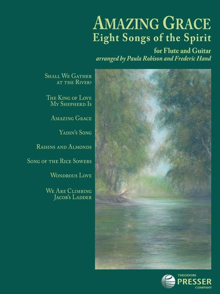 Amazing Grace-Eight Songs of the Spirit